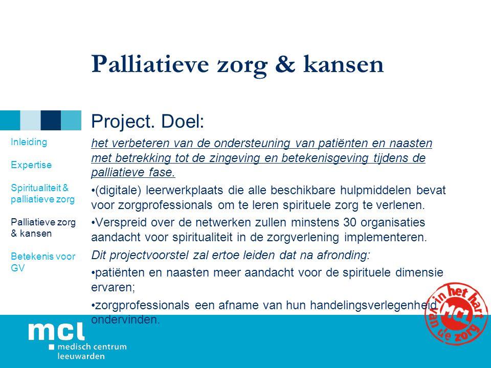 Palliatieve zorg & kansen Project.