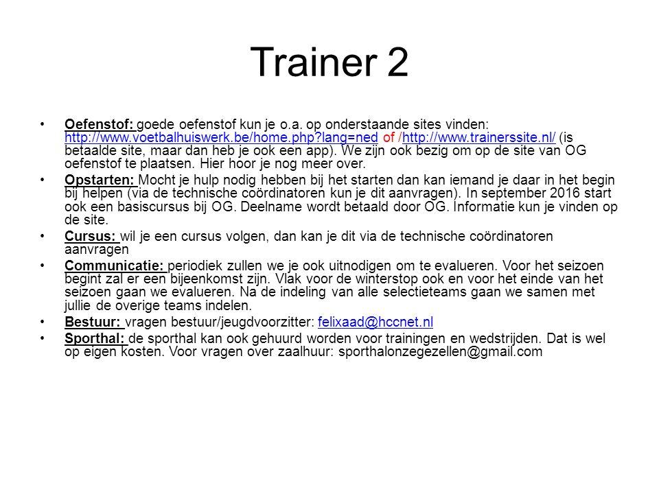 Trainer 2 Oefenstof: goede oefenstof kun je o.a.