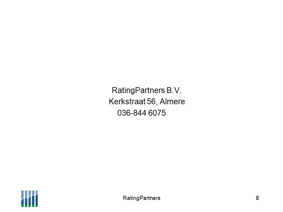 RatingPartners8 RatingPartners B.V. Kerkstraat 56, Almere 036-844 6075