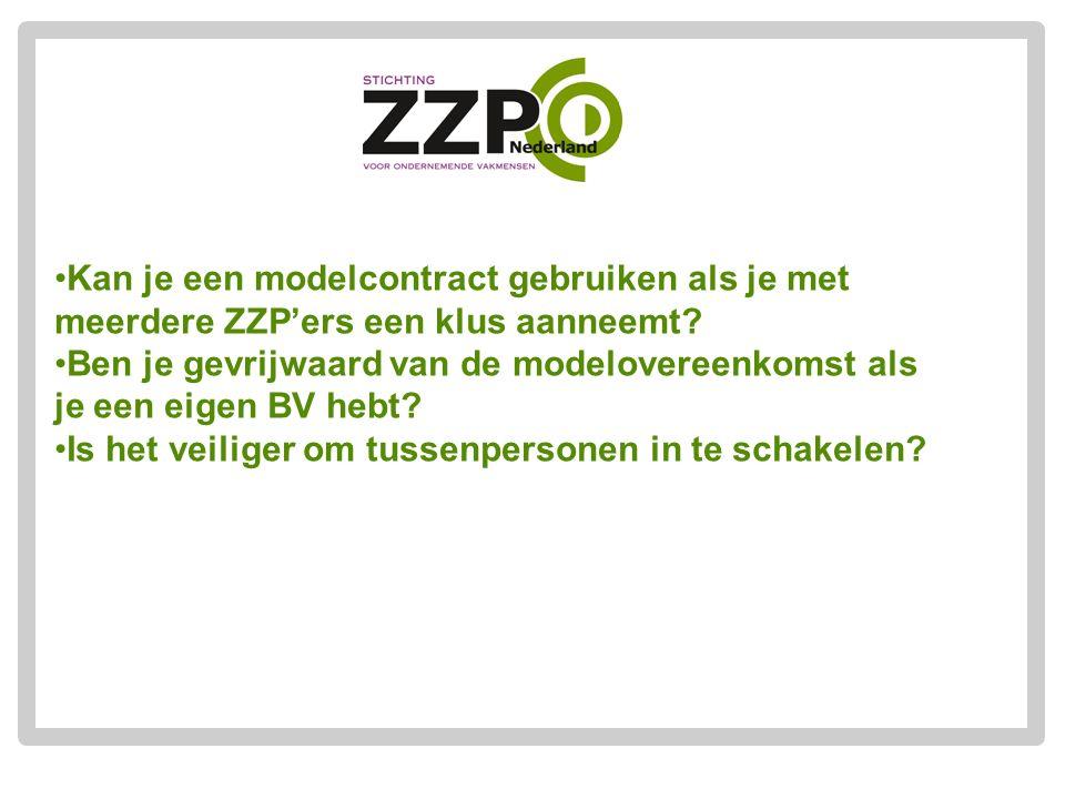 Kan je een modelcontract gebruiken als je met meerdere ZZP'ers een klus aanneemt? Ben je gevrijwaard van de modelovereenkomst als je een eigen BV hebt
