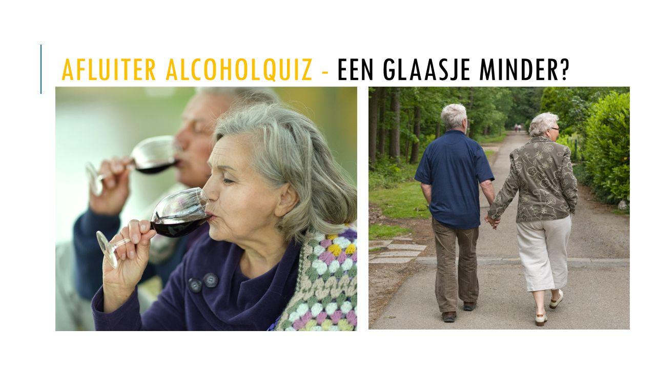 AFLUITER ALCOHOLQUIZ - EEN GLAASJE MINDER?