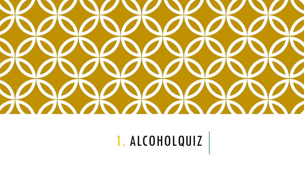 1. ALCOHOLQUIZ