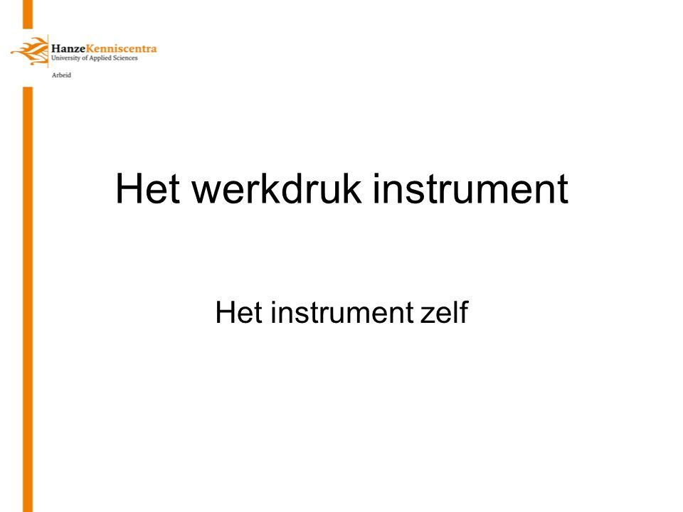 Het werkdruk instrument Het instrument zelf