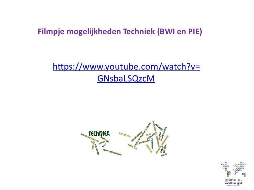 Filmpje mogelijkheden Techniek (BWI en PIE) https://www.youtube.com/watch v= GNsbaLSQzcM
