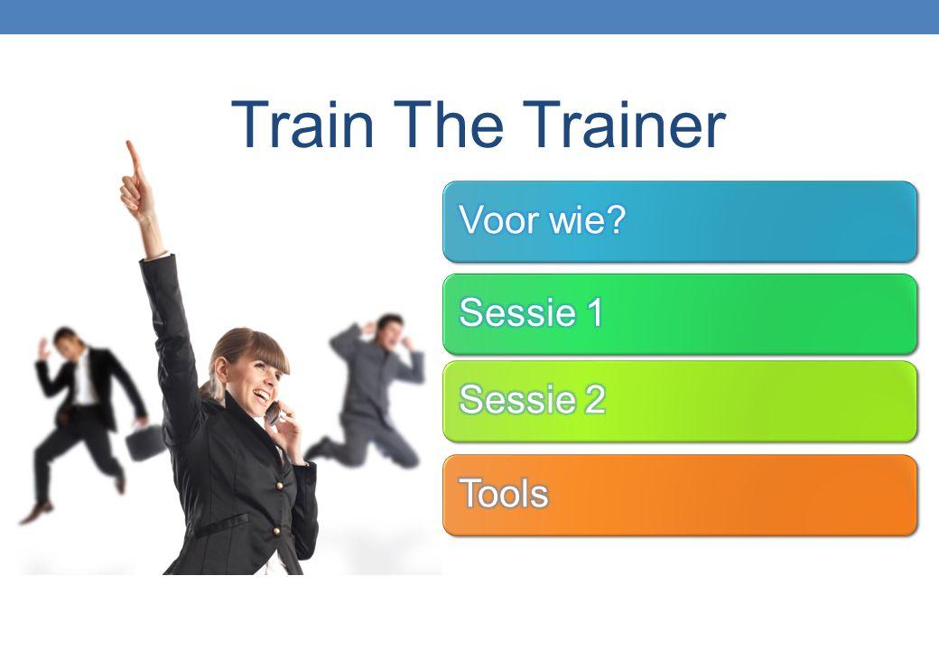 Train The Trainer: voor wie.