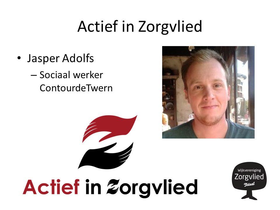 Actief in Zorgvlied Jasper Adolfs – Sociaal werker ContourdeTwern
