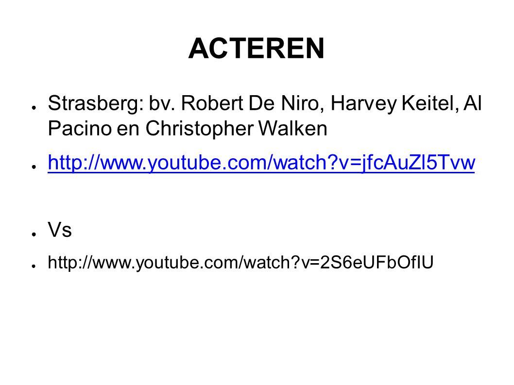ACTEREN ● Strasberg: bv.