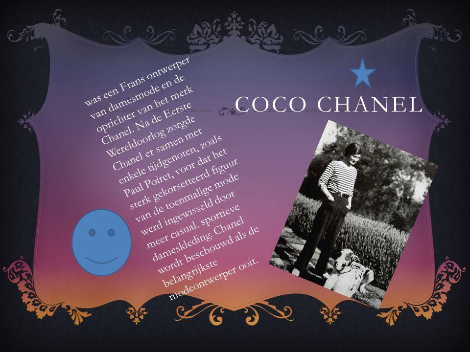 COCO CHANEL was een Frans ontwerper van damesmode en de oprichter van het merk Chanel.
