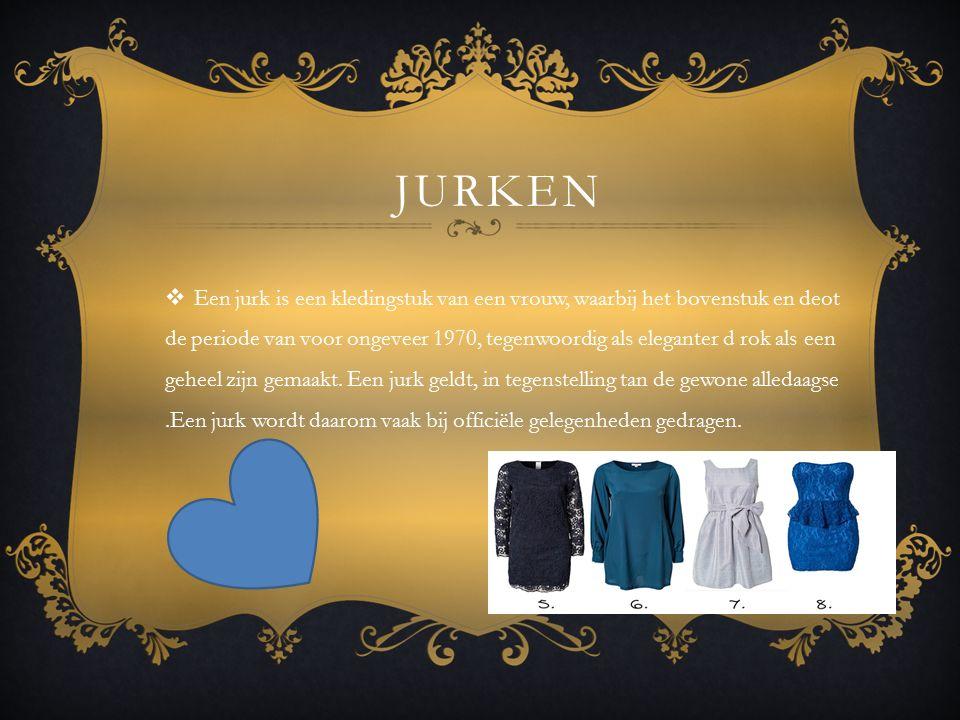 JURKEN  Een jurk is een kledingstuk van een vrouw, waarbij het bovenstuk en deot de periode van voor ongeveer 1970, tegenwoordig als eleganter d rok als een geheel zijn gemaakt.
