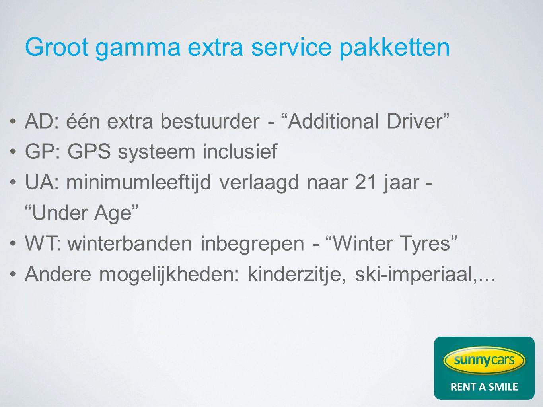 Groot gamma extra service pakketten AD: één extra bestuurder - Additional Driver GP: GPS systeem inclusief UA: minimumleeftijd verlaagd naar 21 jaar - Under Age WT: winterbanden inbegrepen - Winter Tyres Andere mogelijkheden: kinderzitje, ski-imperiaal,...