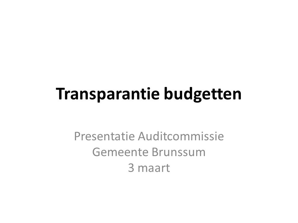 Agenda  Aanleiding  Aanpak  Voorstel  Vervolgstappen 24-2-2015Auditcommissie gemeente Brunssum 3 maart2