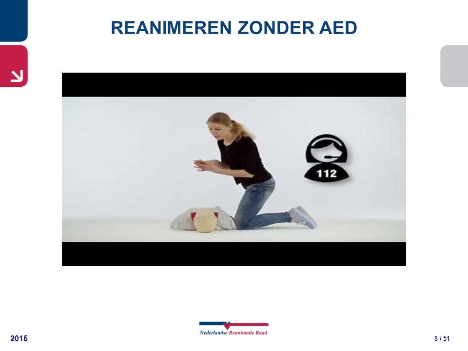 2015 8 / 51 REANIMEREN ZONDER AED