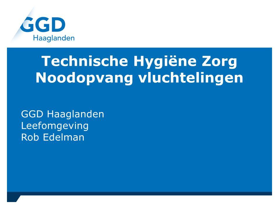 Technische Hygiëne Zorg Noodopvang vluchtelingen GGD Haaglanden Leefomgeving Rob Edelman