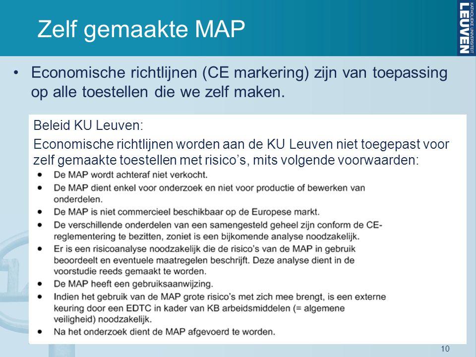 Zelf gemaakte MAP Economische richtlijnen (CE markering) zijn van toepassing op alle toestellen die we zelf maken.