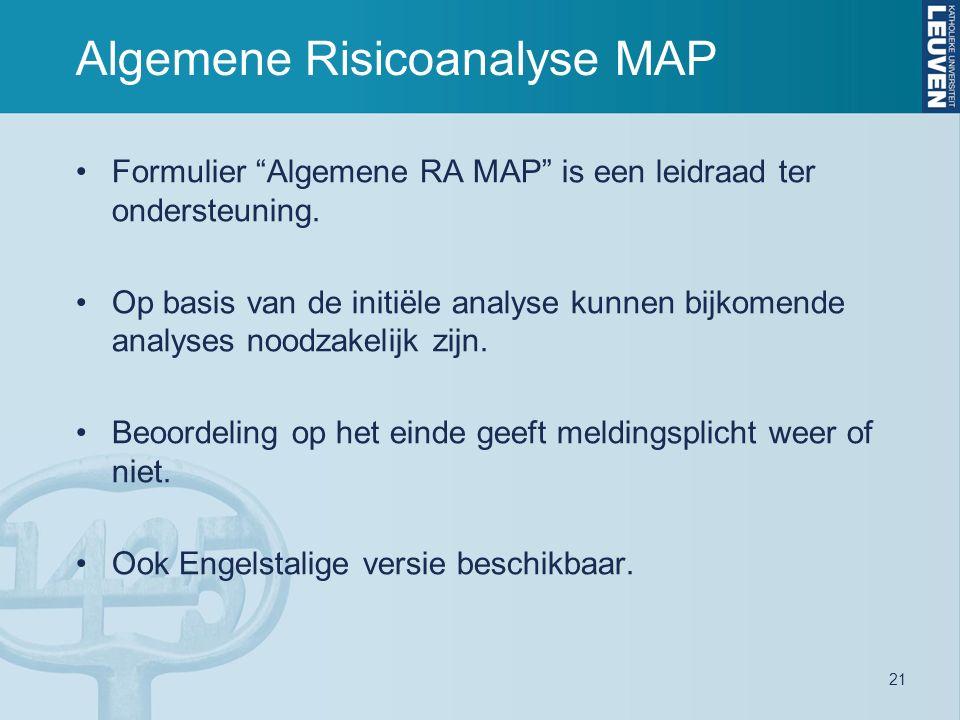 Algemene Risicoanalyse MAP Formulier Algemene RA MAP is een leidraad ter ondersteuning.