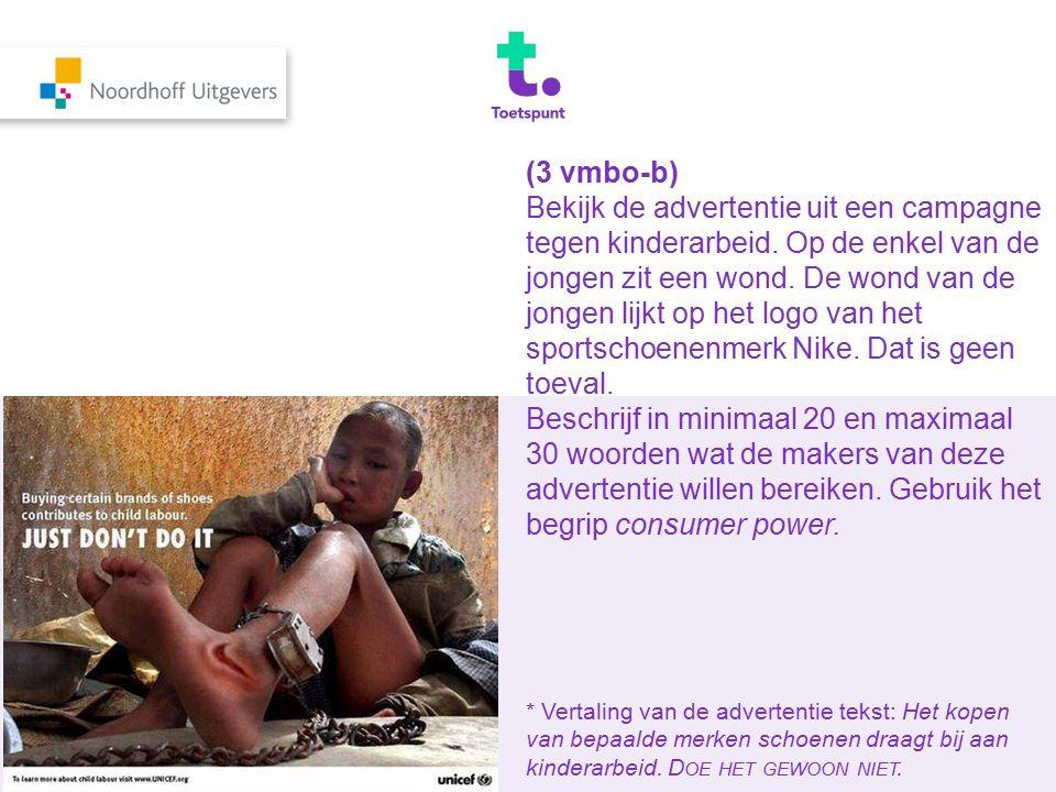 (3 vmbo-b) Bekijk de advertentie uit een campagne tegen kinderarbeid. Op de enkel van de jongen zit een wond. De wond van de jongen lijkt op het logo