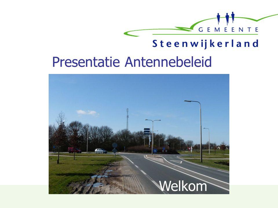 Presentatie Antennebeleid Welkom