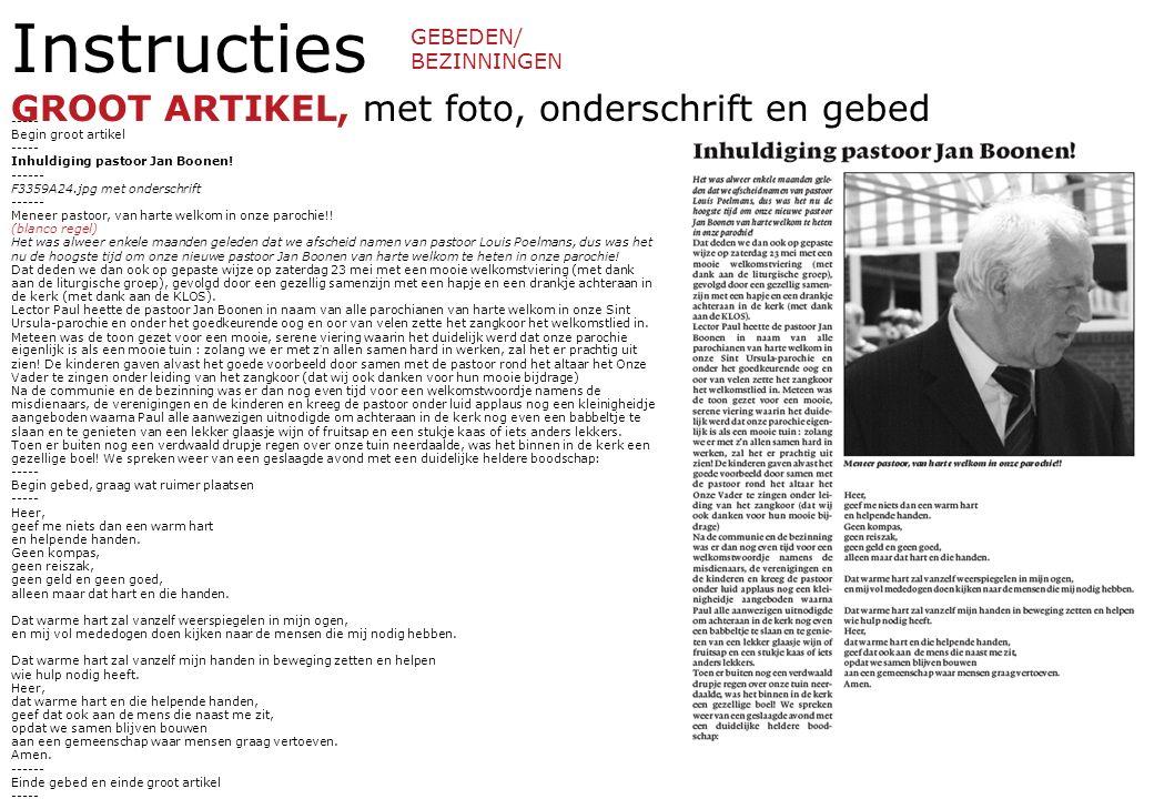 Instructies GROOT ARTIKEL, met foto, onderschrift en gebed Resultaat ----- Begin groot artikel ----- Inhuldiging pastoor Jan Boonen.