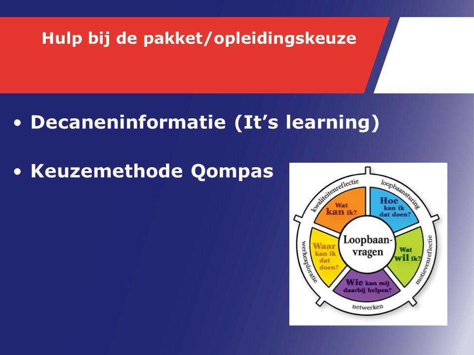 Hulp bij de pakket/opleidingskeuze Decaneninformatie (It's learning) Keuzemethode Qompas