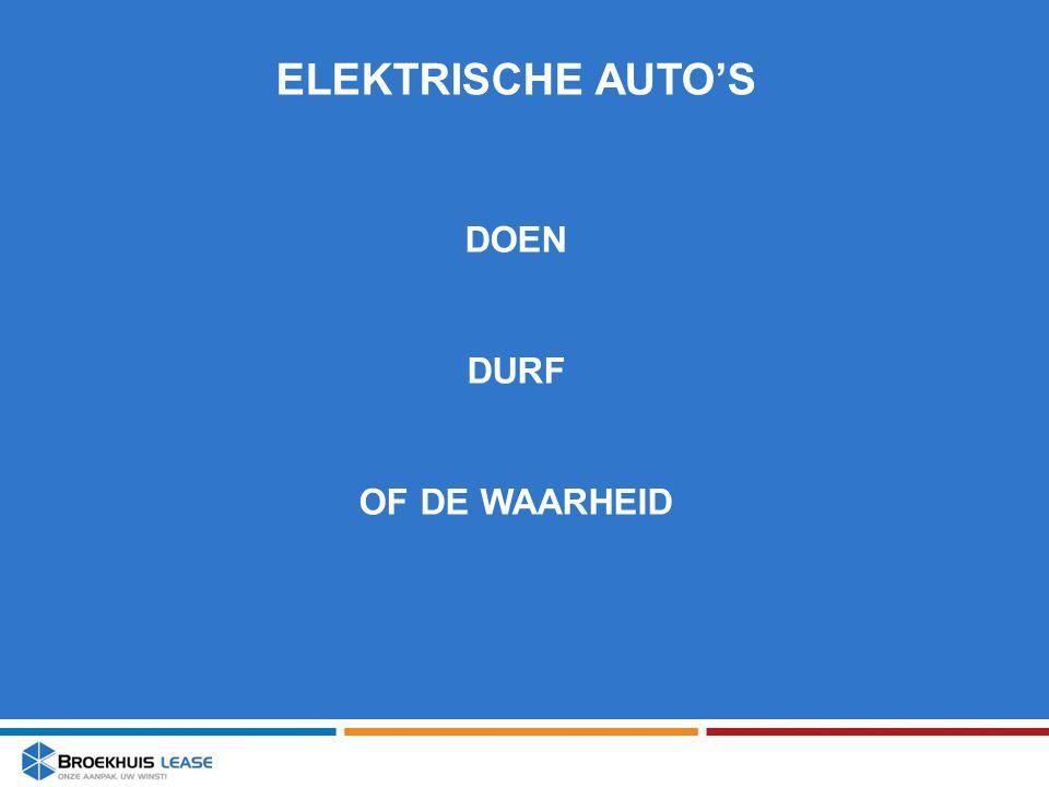 ELEKTRISCHE AUTO'S DOEN DURF OF DE WAARHEID