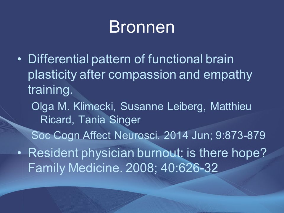 Bronnen Differential pattern of functional brain plasticity after compassion and empathy training.