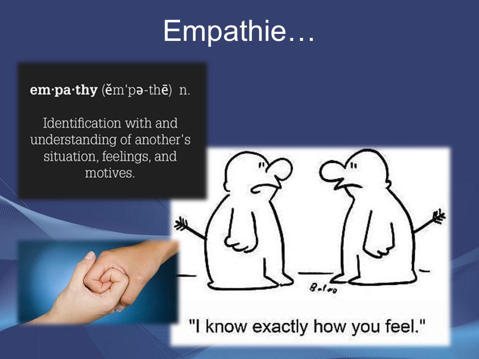 Empathie…