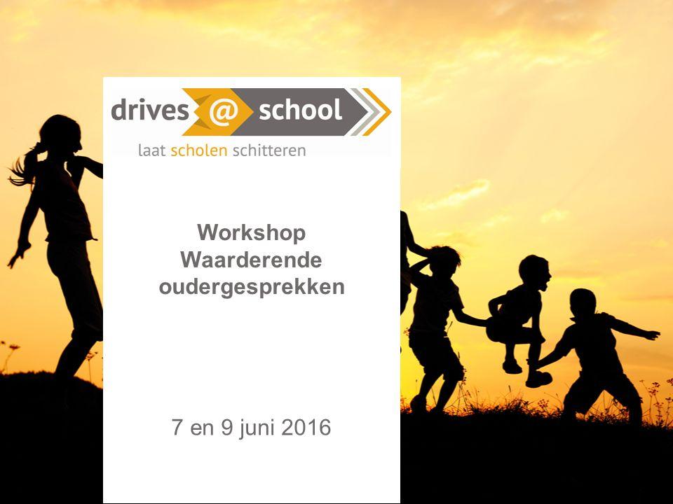 Workshop Waarderende oudergesprekken 7 en 9 juni 2016