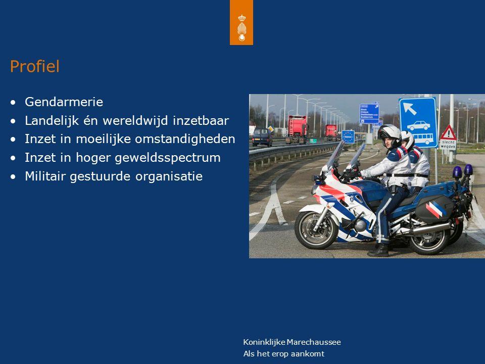 Koninklijke Marechaussee Als het erop aankomt KMar capaciteit en expertise Welke mensen en welke vaardigheden nodig.