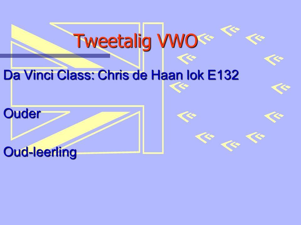 Tweetalig VWO Da Vinci Class: Chris de Haan lok E132 OuderOud-leerling