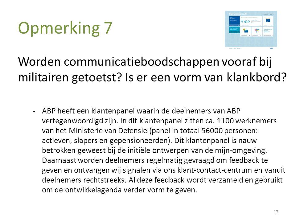 Opmerking 7 Worden communicatieboodschappen vooraf bij militairen getoetst.