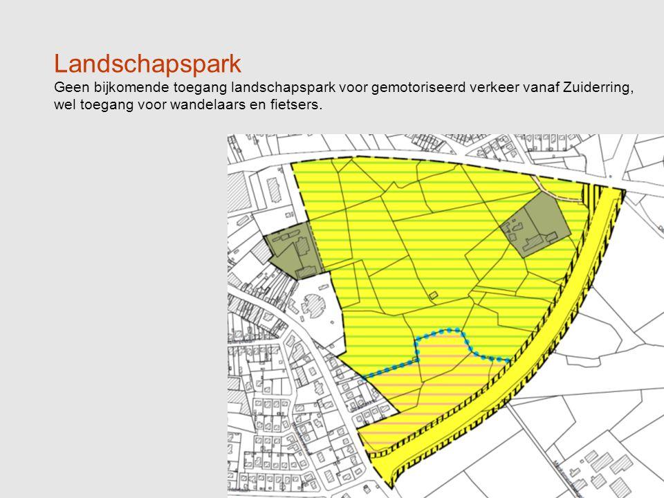Landschapspark Geen bijkomende toegang landschapspark voor gemotoriseerd verkeer vanaf Zuiderring, wel toegang voor wandelaars en fietsers.