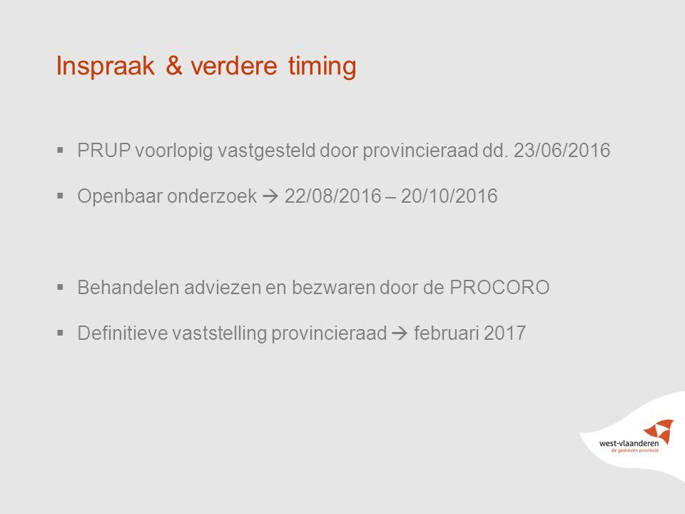 36 Inspraak & verdere timing  PRUP voorlopig vastgesteld door provincieraad dd.