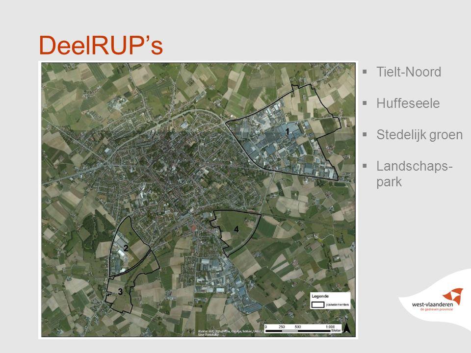4 DeelRUP's  Tielt-Noord  Huffeseele  Stedelijk groen  Landschaps- park