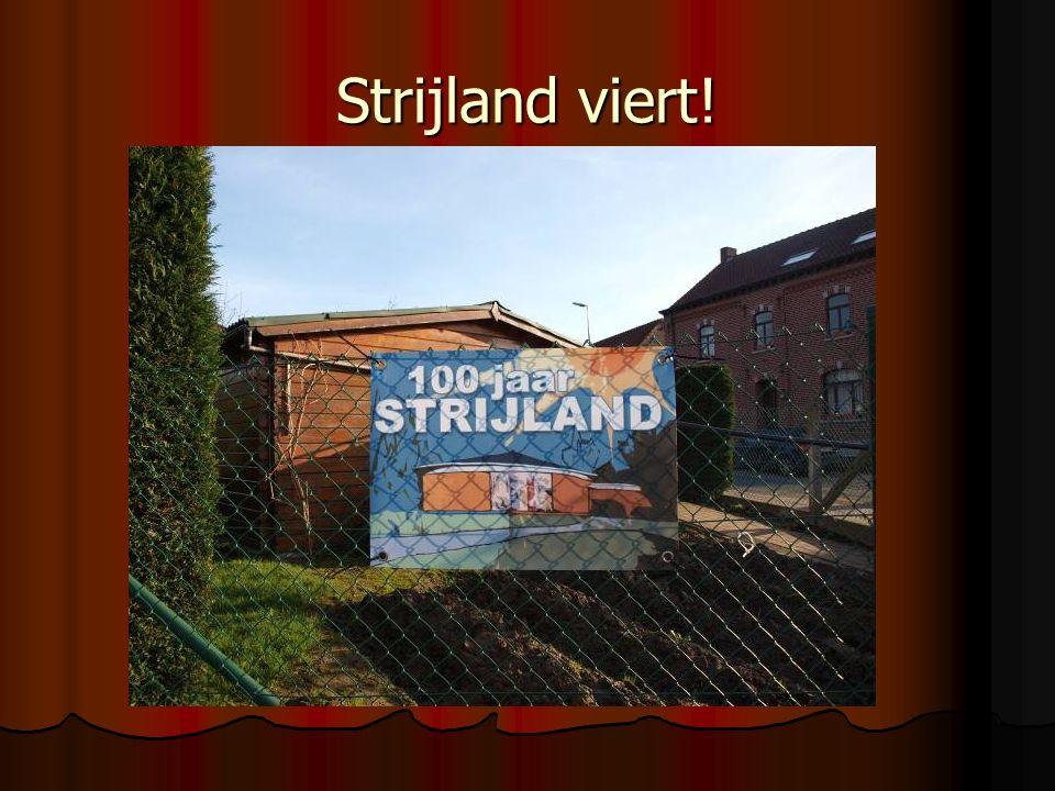 Strijland viert!