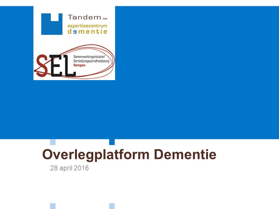 Overlegplatform Dementie 28 april 2016