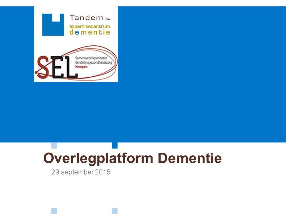 Overlegplatform Dementie 29 september 2015