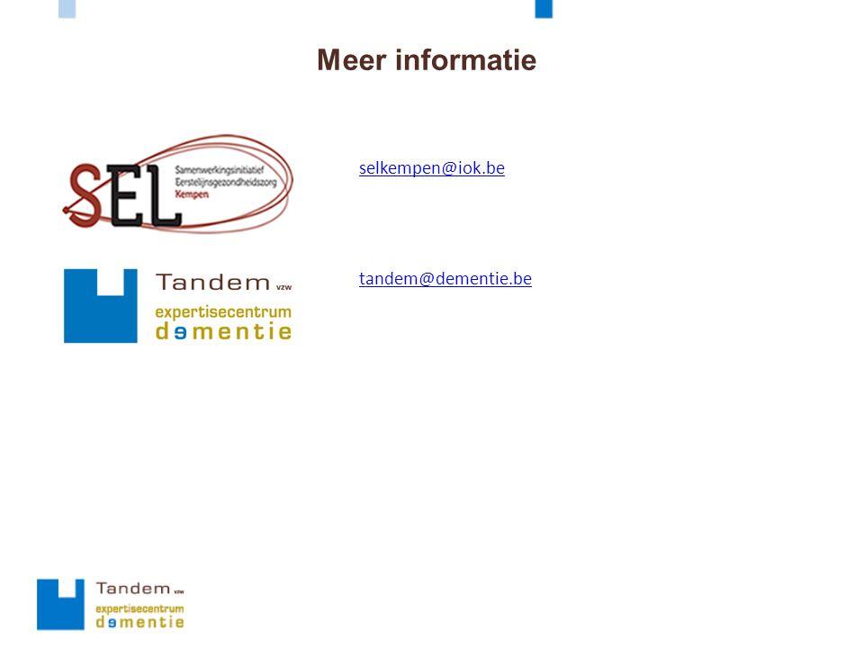 Meer informatie selkempen@iok.be tandem@dementie.be