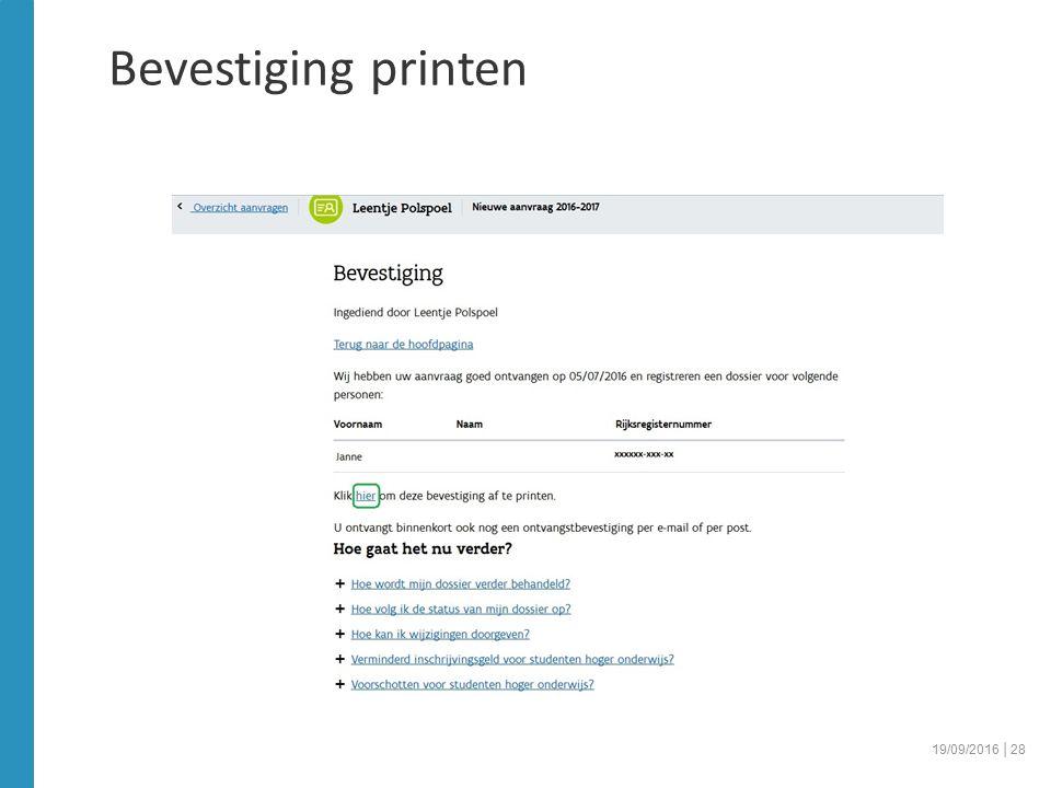 Bevestiging printen 19/09/2016 │28