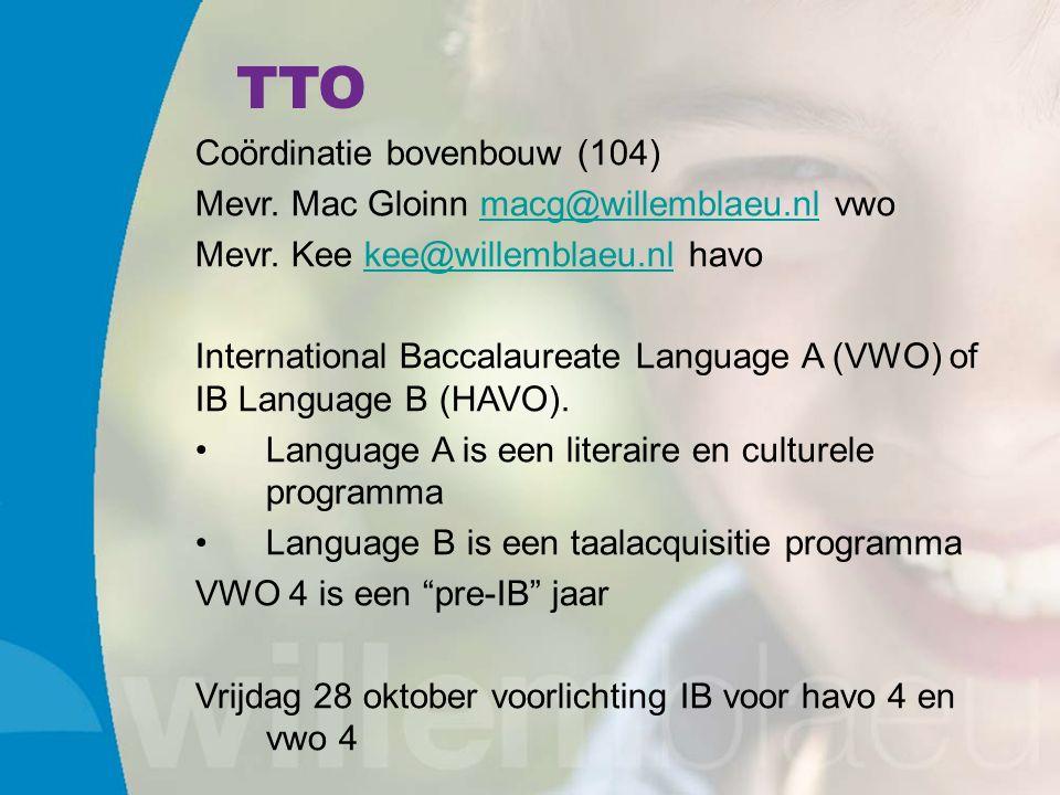TTO Coördinatie bovenbouw (104) Mevr. Mac Gloinn macg@willemblaeu.nl vwomacg@willemblaeu.nl Mevr.