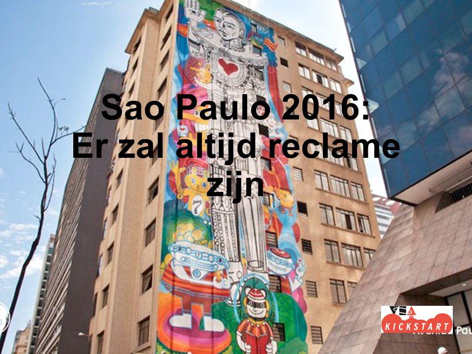 Sao Paulo 2016: Er zal altijd reclame zijn