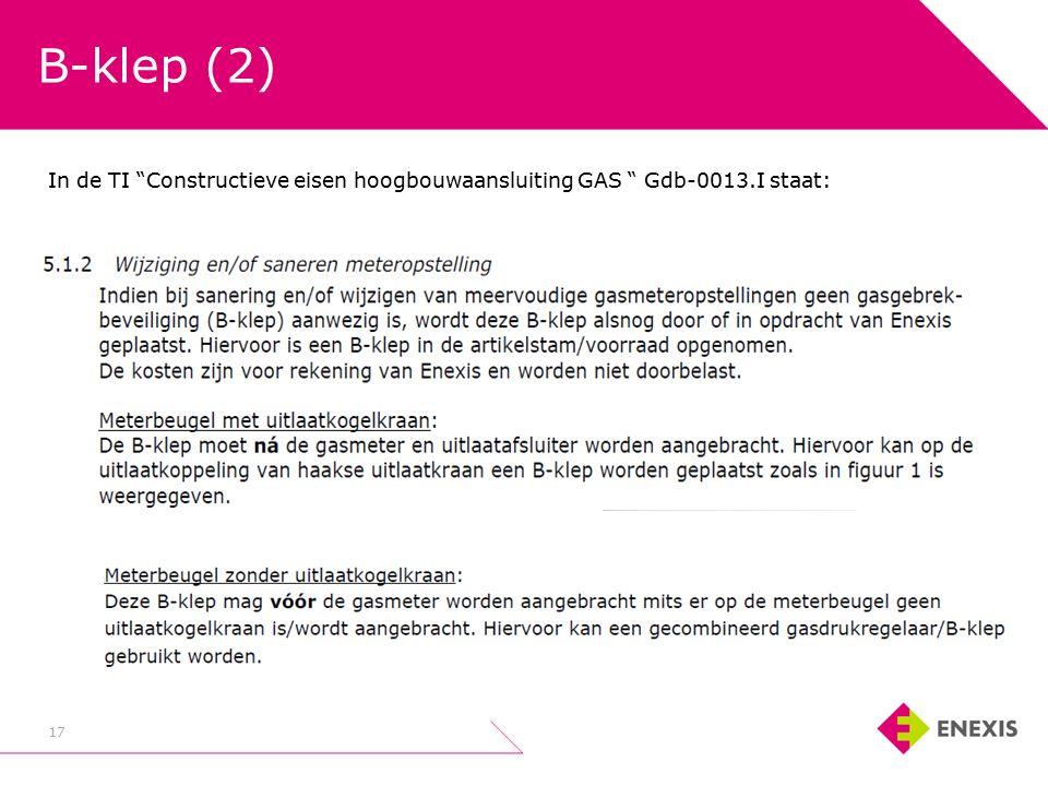 B-klep (2) 17 In de TI Constructieve eisen hoogbouwaansluiting GAS Gdb-0013.I staat: