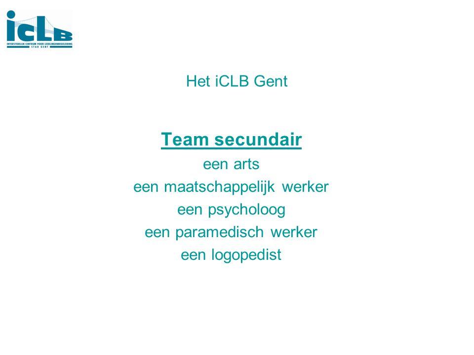 Het iCLB Gent Team secundair een arts een maatschappelijk werker een psycholoog een paramedisch werker een logopedist