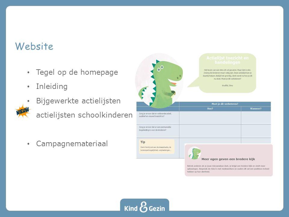 Tegel op de homepage Inleiding Bijgewerkte actielijsten actielijsten schoolkinderen Campagnemateriaal Website