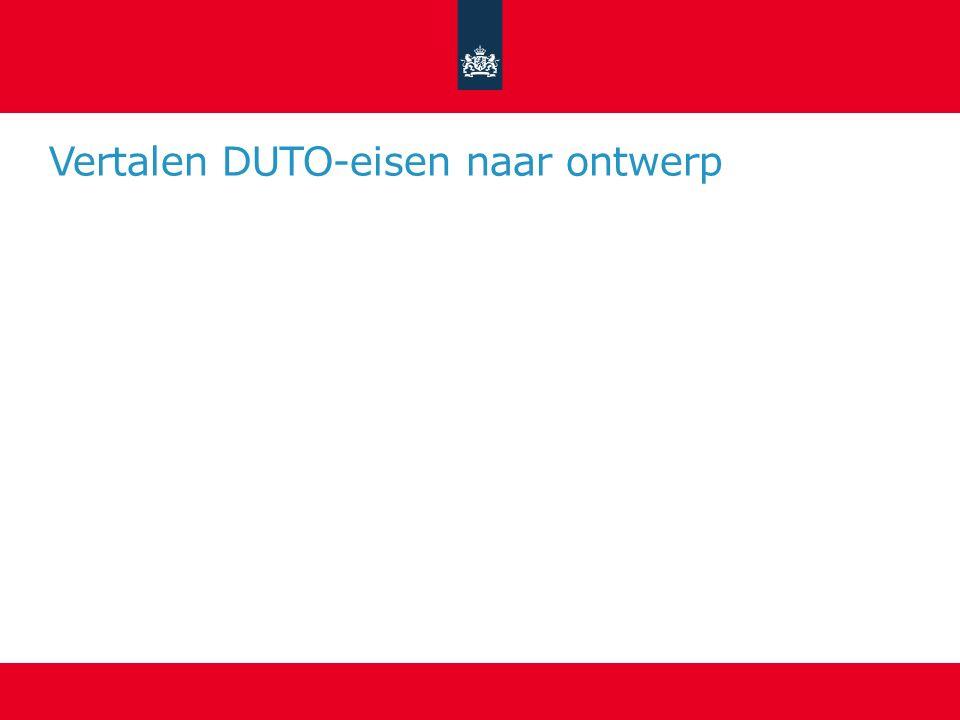 Vertalen DUTO-eisen naar ontwerp