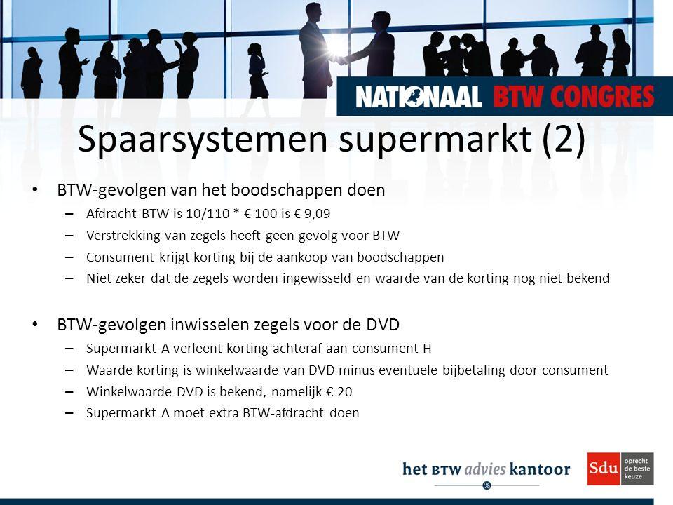 Spaarsystemen supermarkt (2) BTW-gevolgen van het boodschappen doen – Afdracht BTW is 10/110 * € 100 is € 9,09 – Verstrekking van zegels heeft geen gevolg voor BTW – Consument krijgt korting bij de aankoop van boodschappen – Niet zeker dat de zegels worden ingewisseld en waarde van de korting nog niet bekend BTW-gevolgen inwisselen zegels voor de DVD – Supermarkt A verleent korting achteraf aan consument H – Waarde korting is winkelwaarde van DVD minus eventuele bijbetaling door consument – Winkelwaarde DVD is bekend, namelijk € 20 – Supermarkt A moet extra BTW-afdracht doen