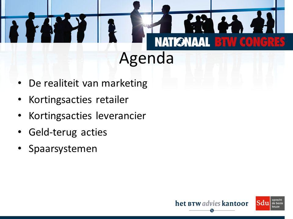 Agenda De realiteit van marketing Kortingsacties retailer Kortingsacties leverancier Geld-terug acties Spaarsystemen
