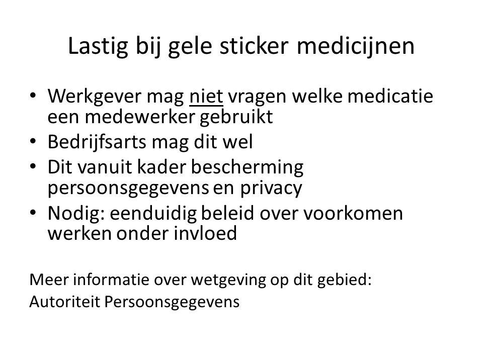 Lastig bij gele sticker medicijnen Werkgever mag niet vragen welke medicatie een medewerker gebruikt Bedrijfsarts mag dit wel Dit vanuit kader bescher