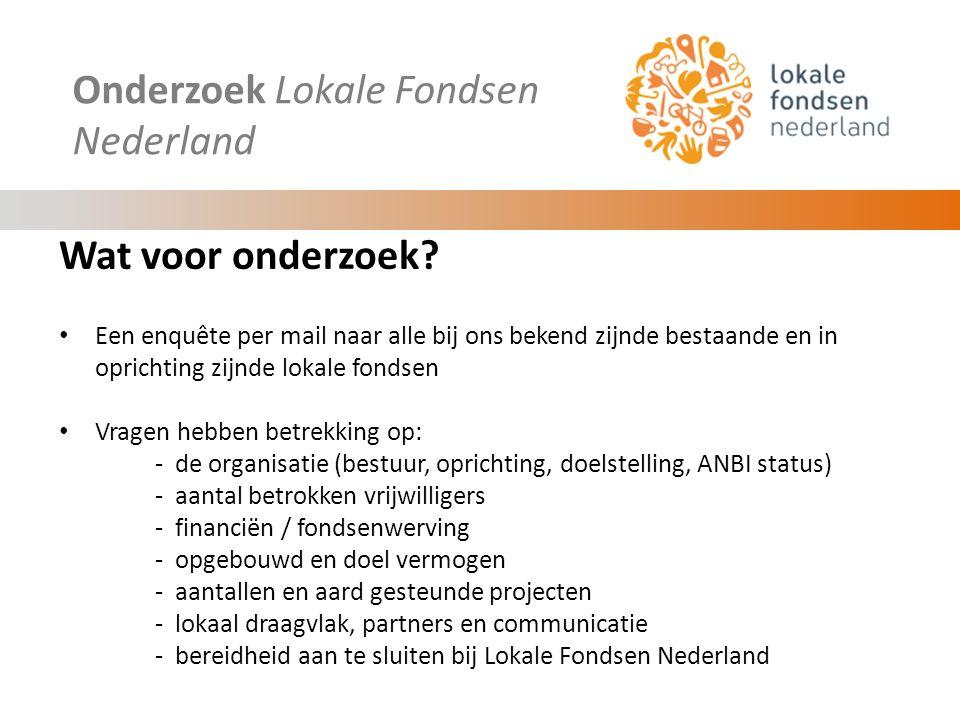 Onderzoek Lokale Fondsen Nederland Wanneer en onder wie.