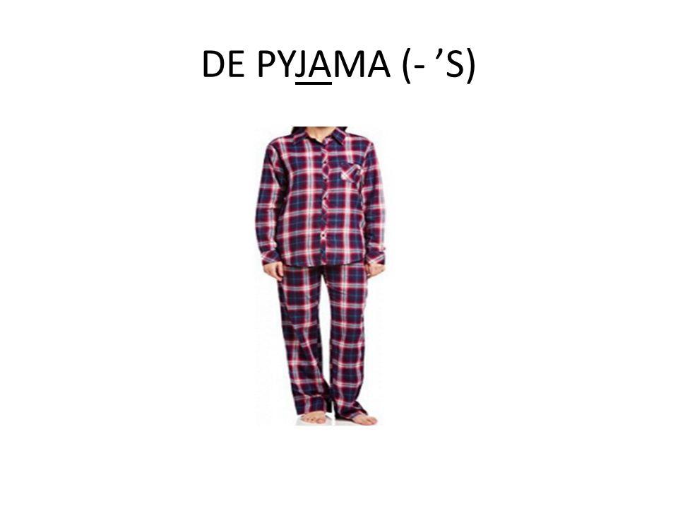 DE PYJAMA (- 'S)