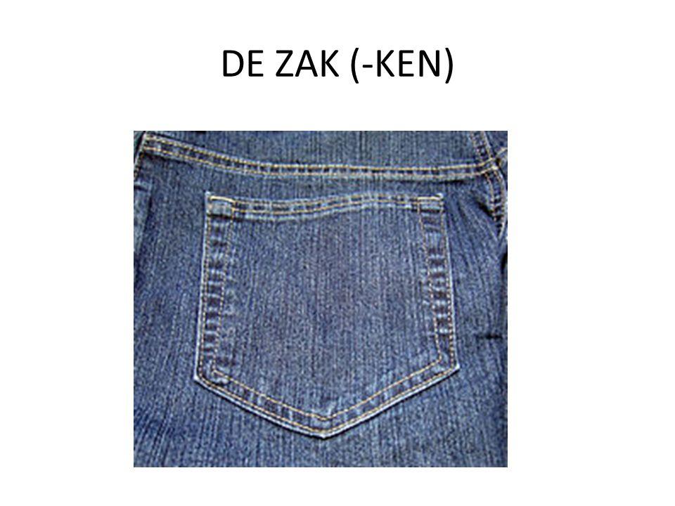 DE ZAK (-KEN)